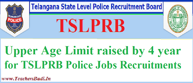 Upper age limit,TSLPRB,SI Police Constable Jobs