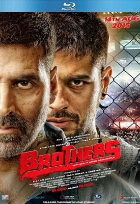 Brothers (2015) Hindi Full Movie Download 720p Blu-Ray 1.2gb