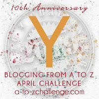 #AtoZChallenge 2019 Tenth Anniversary blogging from A to Z challenge letter Y
