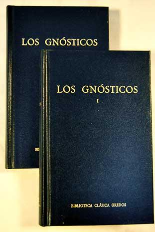 Los Gnósticos Tomos I y II