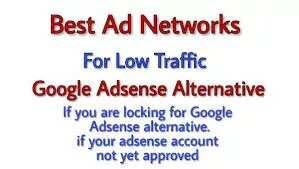 Best CPM Ad Networks for Low Traffic Websites Google Adsense Alternatives
