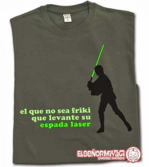 http://www.miyagi.es/camisetas-de-chico/camisetas-star-wars/camiseta-el-que-no-sea-friki-que-levante-su-espada-laser