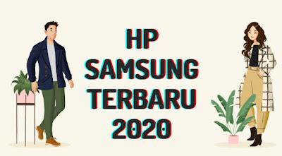 HP Samsung Terbaru July 2020. Sampai 20 jutaan!!