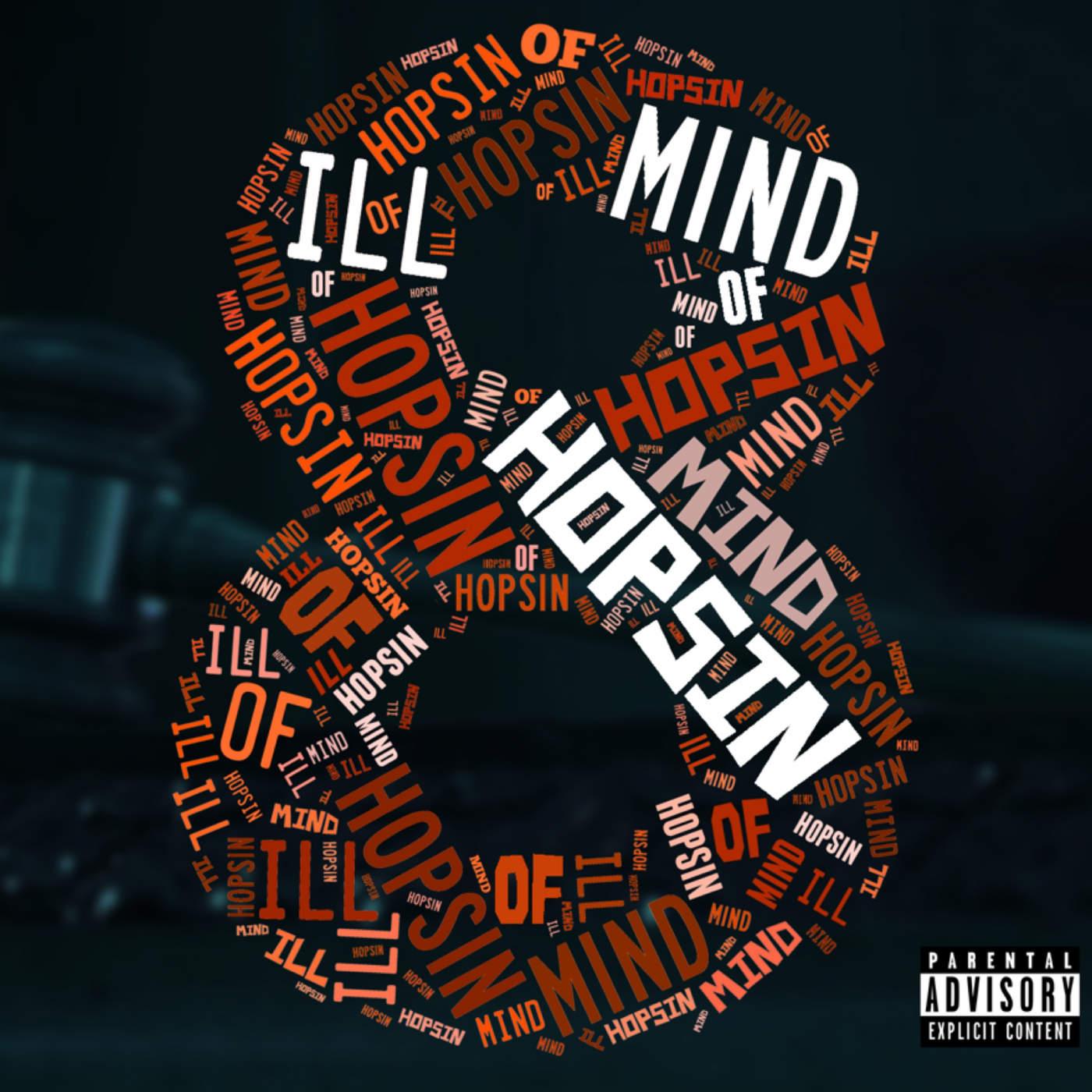 Hopsin - Ill Mind of Hopsin 8 - Single Cover