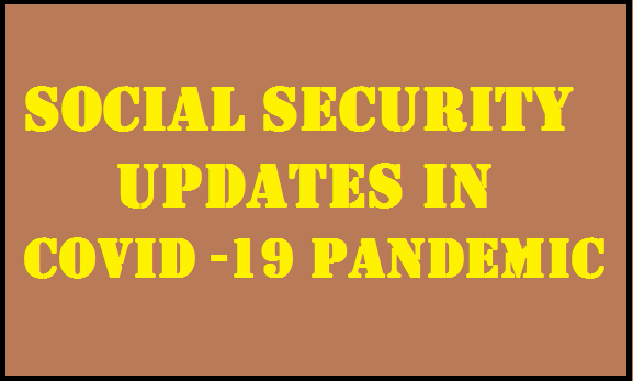 social-security-updates-in-covid-19-pandemic