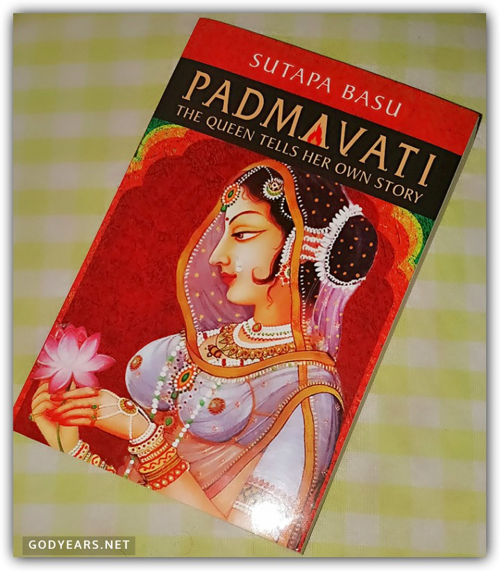 The book Padmavati by Sutapa Basu offers far better insights than the movie Padmaavat into what could have occurred