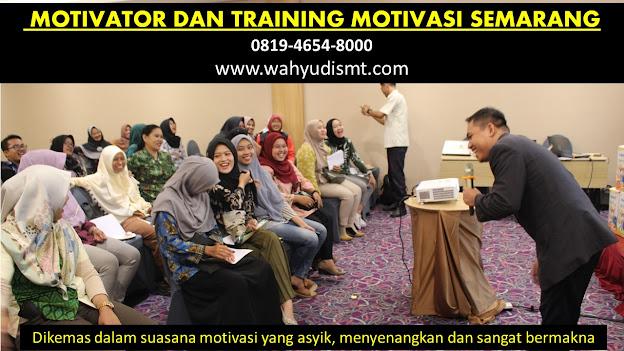 TRAININGMOTIVASI SEMARANG, MOTIVATOR SEMARANG, TRAINING MOTIVASI KARYAWAN SEMARANG, JASA MOTIVATOR SEMARANG, MOTIVATOR KOTA SEMARANG, o MOTIVATOR-TRAINING MOTIVASI Banjarnegara   o MOTIVATOR-TRAINING MOTIVASI Banyumas   o MOTIVATOR-TRAINING MOTIVASI Batang  o MOTIVATOR-TRAINING MOTIVASI Blora o MOTIVATOR-TRAINING MOTIVASI Boyolali o MOTIVATOR-TRAINING MOTIVASI Brebes o MOTIVATOR-TRAINING MOTIVASI Cilacap o MOTIVATOR-TRAINING MOTIVASI Demak  o MOTIVATOR-TRAINING MOTIVASI Grobogan o MOTIVATOR-TRAINING MOTIVASI Jepara o MOTIVATOR-TRAINING MOTIVASI Karanganyar o MOTIVATOR-TRAINING MOTIVASI Kebumen o MOTIVATOR-TRAINING MOTIVASI Kendal o MOTIVATOR-TRAINING MOTIVASI Klaten o MOTIVATOR-TRAINING MOTIVASI Kudus o MOTIVATOR-TRAINING MOTIVASI Magelang  o MOTIVATOR-TRAINING MOTIVASI Pati o MOTIVATOR-TRAINING MOTIVASI Pekalongan  o MOTIVATOR-TRAINING MOTIVASI Pemalang  o MOTIVATOR-TRAINING MOTIVASI Purbalingga  o MOTIVATOR-TRAINING MOTIVASI Purworejo o MOTIVATOR-TRAINING MOTIVASI Rembang o MOTIVATOR-TRAINING MOTIVASI Semarang o MOTIVATOR-TRAINING MOTIVASI Sragen o MOTIVATOR-TRAINING MOTIVASI Sukoharjo    o MOTIVATOR-TRAINING MOTIVASI Tegal  o MOTIVATOR-TRAINING MOTIVASI Temanggung   o MOTIVATOR-TRAINING MOTIVASI Wonogiri o MOTIVATOR-TRAINING MOTIVASI Wonosobo  o MOTIVATOR-TRAINING MOTIVASI  Magelang   o MOTIVATOR-TRAINING MOTIVASI  Pekalongan   o MOTIVATOR-TRAINING MOTIVASI  Salatiga   o MOTIVATOR-TRAINING MOTIVASI  Semarang   o MOTIVATOR-TRAINING MOTIVASI  Surakarta   o MOTIVATOR-TRAINING MOTIVASI  Tegal