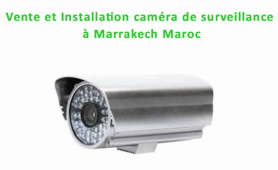 vente camera de surveillance marrakech march 2016. Black Bedroom Furniture Sets. Home Design Ideas