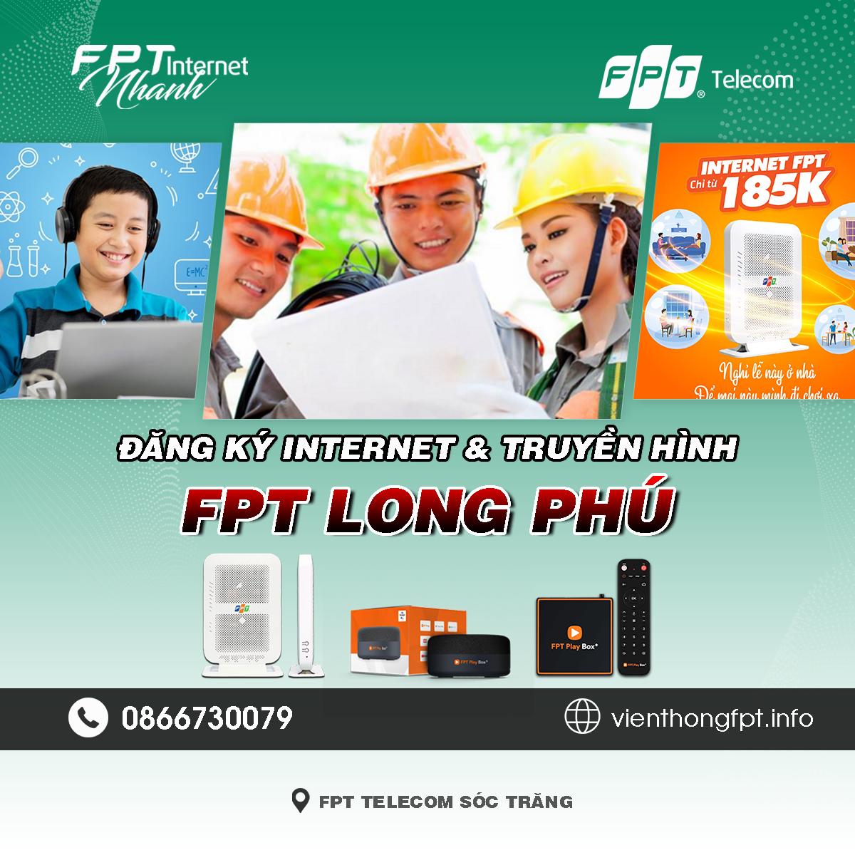 Tổng đài FPT Long Phú - Đơn vị lắp mạng Internet và Truyền hình FPT