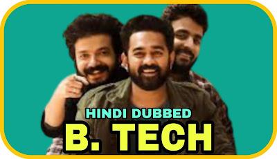 B. Tech Hindi Dubbed Movie