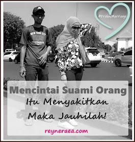 mencintai suami orang