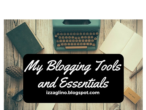 BLOGGING | My Blogging Tools and Essentials