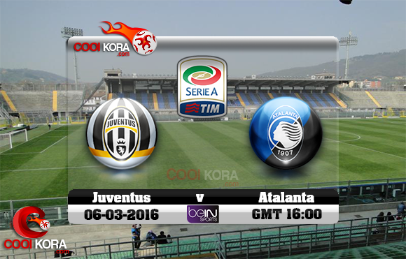 مشاهدة مباراة أتلانتا ويوفنتوس اليوم 6-3-2016 في الدوري الإيطالي