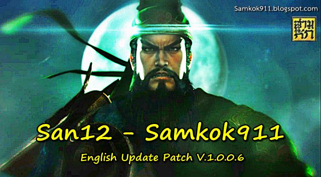 Romance of the Three Kingdoms 12-Samkok911 Eng Patch v.1.0.0.6
