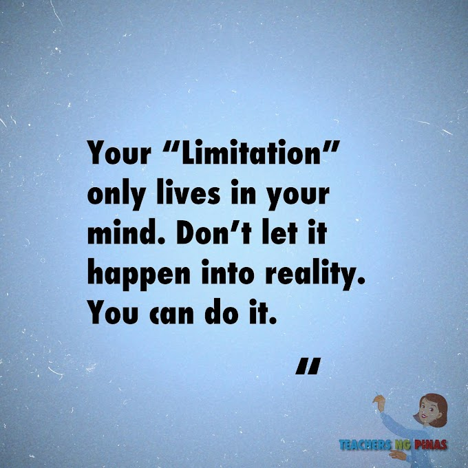 """YOUR """"LIMITATION"""" ONLY LIVES IN YOUR MIND. DON'T LET IT HAPPEN INTO REALITY. YOU CAN DO IT!"""