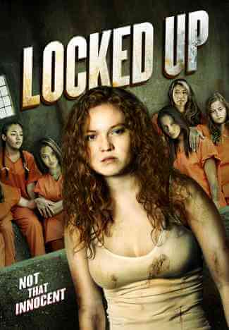 Download [18+] Locked Up (2017) English 480p 385mb || 720p 796mb