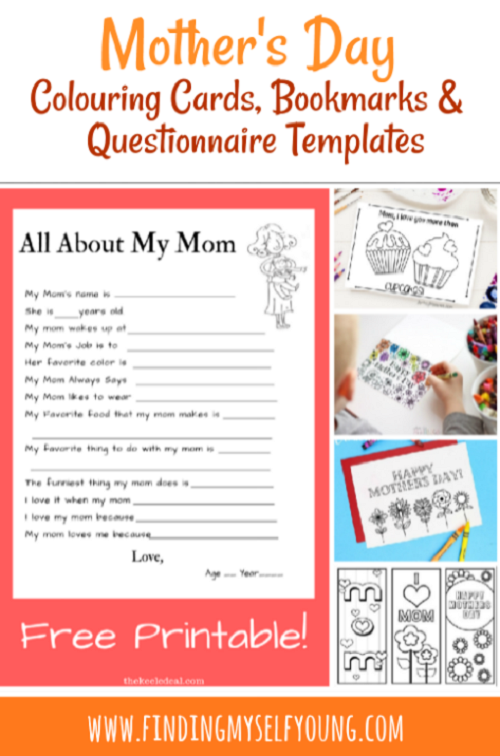 Mothers Day colouring in cards, printable cards, bookmarks and questionnaires.