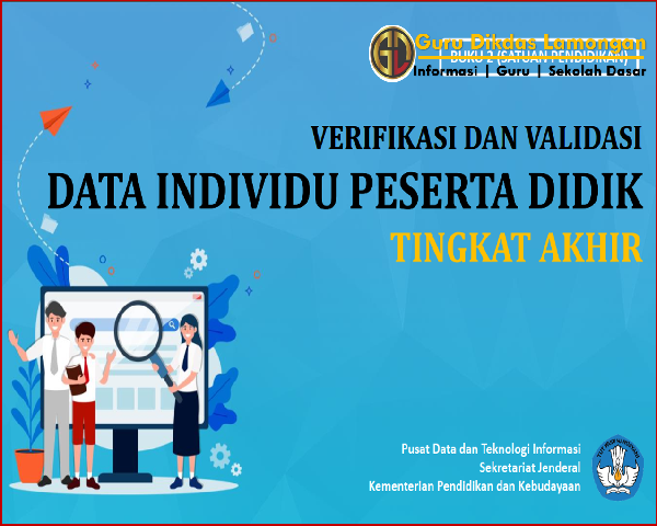 Verval Individu Peserta Didik Kelas Akhir Untuk Persiapan PPDB, Mumpung Belum Lulus Ikuti Panduan Berikut