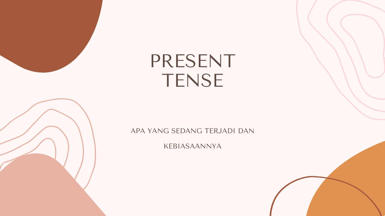 Mengenal Apa Itu Present Tense dan Penggunaanya