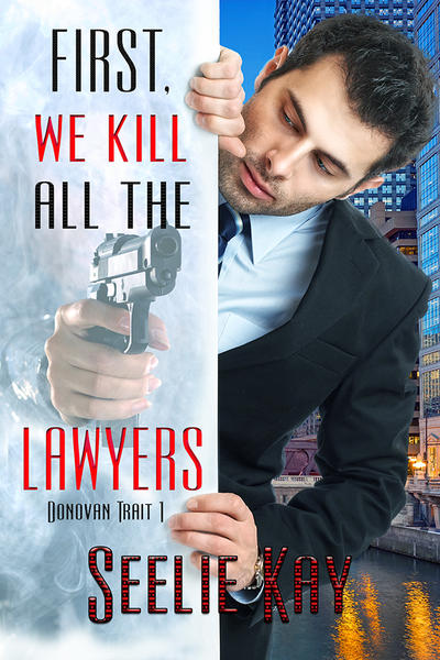 First We Kill All the Lawyers cover