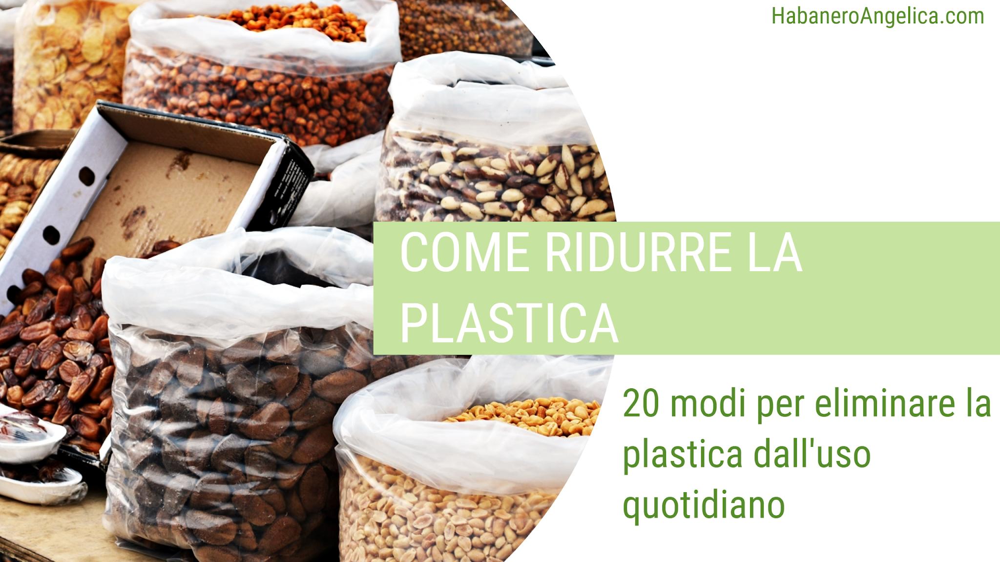 Consigli per ridurre il consumo di plastica