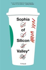 https://www.goodreads.com/book/show/35230483-sophia-of-silicon-valley?ac=1&from_search=true