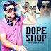 Dope Shope (Remix) - Yo Yo Honey Singh - VDJ Rahul Delhi