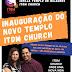 INAUGURA NESTE SÁBADO E DOMINGO, 05 E 06/06, A IGREJA TEMPLO DE MILAGRES ITDM CHURCH EM SS DA AMOREIRA