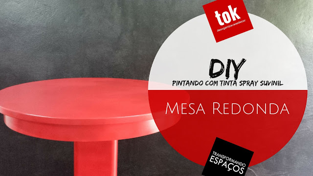 DIY Decor | Repaginando minha mesa redonda antiga com tinta spray