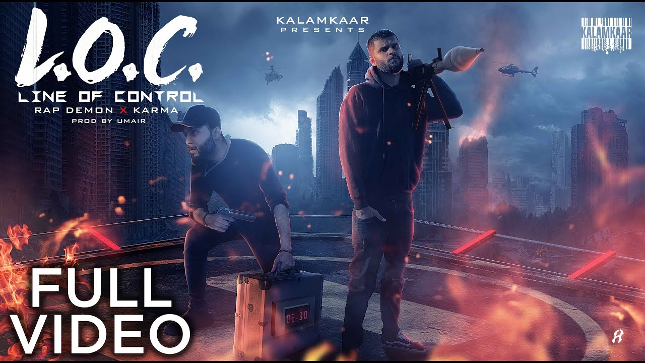L.O.C (LINE OF CONTROL) LYRICS हिंदी - Rap Demon & Karma
