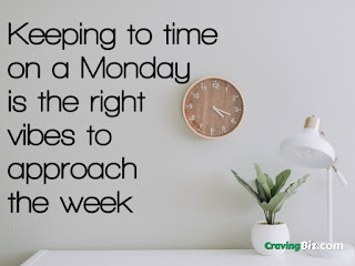 Keeping to time on a Monday is the right vibes to approachthe week