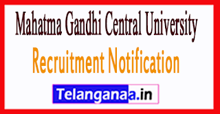 Mahatma Gandhi Central University MGCUB Recruitment Notification 2017