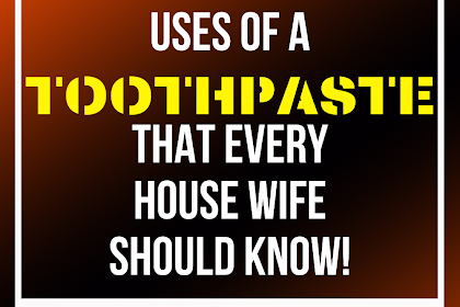 Regular Toothpaste Has Many Surprising Uses That Can Ease Your Life Forever!