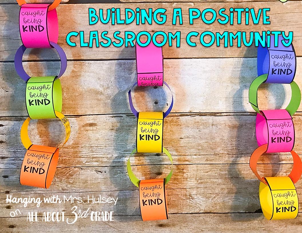 Building A Positive Classroom Community