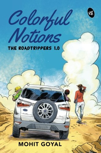 Book Review : Colorful Notions The Roadtrippers 1.0 - Mohit Goyal