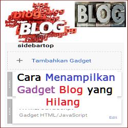 Cara menampilkan Gadget blog yang hilang