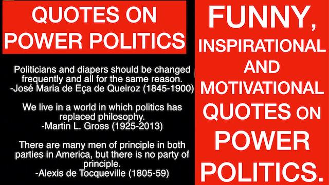 QUOTES ON POWER POLITICS