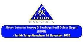 Jawatan Kosong Di Lembaga Hasil Dalam Negeri (LHDN) -Mohon Sekarang!