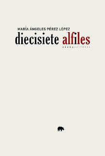 diecisiete alfiles. María Ángeles Pérez López