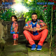 DOWNLOAD FREE ALBUM: DJ KHALED - FATHER OF ASAHD