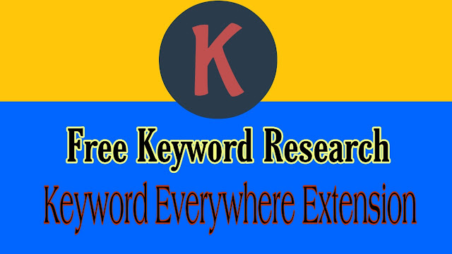 Keywords Everywhere | Free Keyword Tool 2019