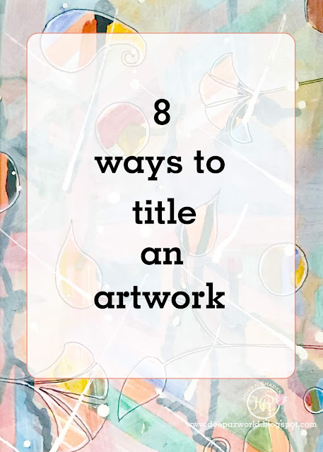 8 ways to Title an Artwork-HuesnShades