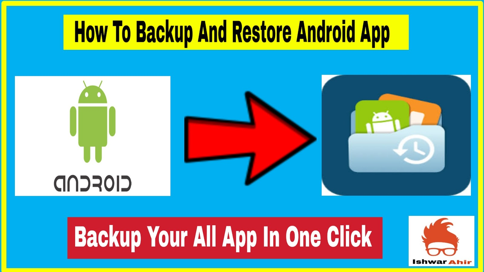 How to Backup and Restore Android App