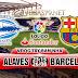 Nhận định bóng đá Alaves vs Barcelona, 23h15 ngày 26/8 - La Liga
