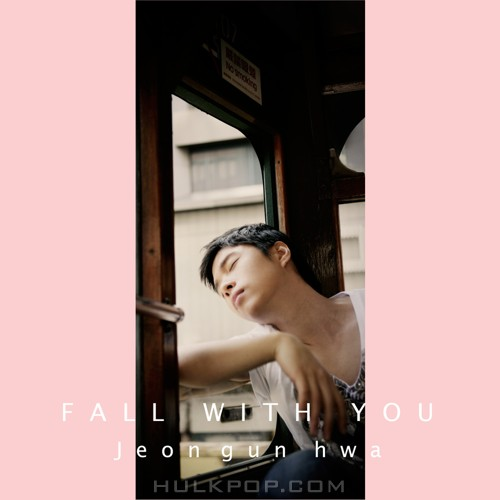 Jeon Geun Hwa – Fall with you – Single