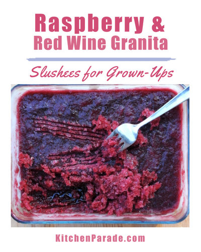 Raspberry & Red Wine Granita ♥ KitchenParade.com, an icy-cold raspberry slushee for grown-ups. Just three ingredients, no ice cream maker, just a freezer and a fork.