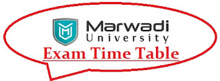Marwadi University Exam Date Sheet 2020