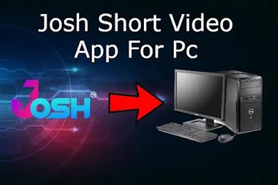 Josh Short Video App For Pc