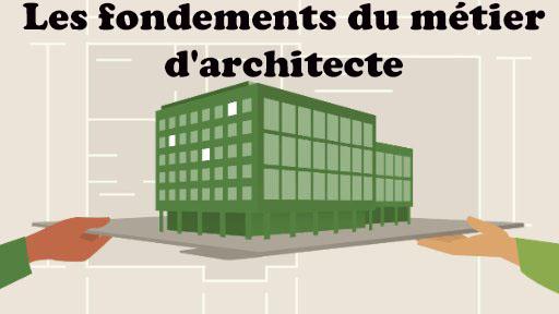 Les fondements du métier d'architecte