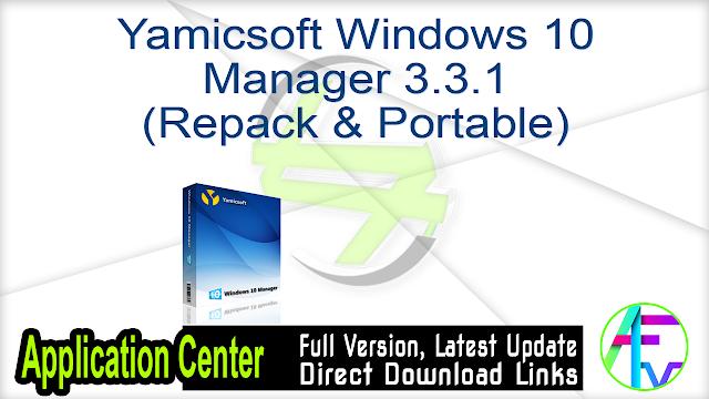 Yamicsoft Windows 10 Manager 3.3.1 (Repack & Portable)